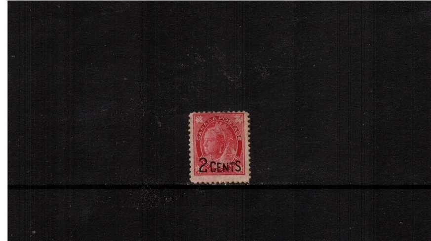 ''2 CENTS'' overprint surcharge on 3c Carmine.<br/>An unused single with no gum in a rich shade.