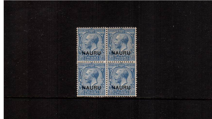2½d Blue overprinted ''NAURU'' in a superb unmounted mint block of four. Gem!