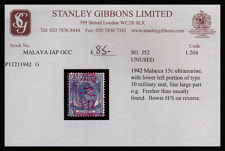 STRAITS SETTLEMENTS the 15c Ultramarine cancelled with lower left portion on Military Seal in Red lightly mounted mint. Tiny Bowie expert handstamp on back. Offered of SG stock card from the 1990's SG Cat �0 